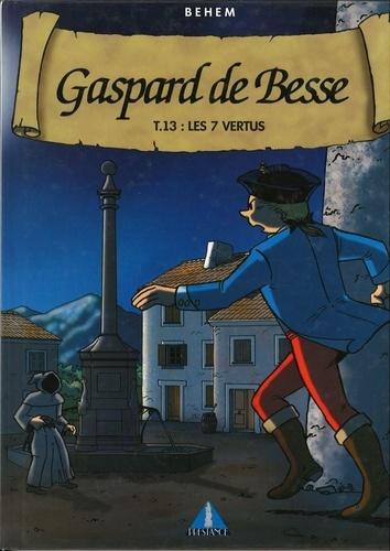 Gaspard de Besse Tome 13 Les 7 vertus