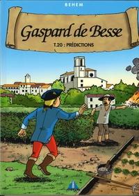 Behem - Gaspard de Besse Tome 20 : Prédictions.