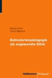 Behindertenpädagogik als angewandte Ethik.