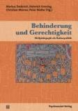 Behinderung und Gerechtigkeit - Heilpädagogik als Kulturpolitik.