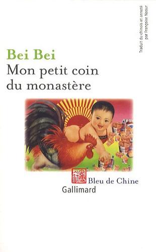 Bei Bei - Mon petit coin du monastère.