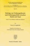 Beiträge zur Ordnungstheorie und Ordnungspolitik zwischen Markt und Staat - Von J. H. von Thünens Arbeiten her analysiert.