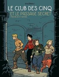 Béja et  Nataël - Le Club des Cinq (BD) Tome 2 : Le Club des 5 et le passage secret.
