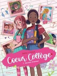BeKa et  Maya - Coeur collège Tome 1 : Secrets d'amour.