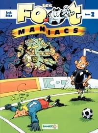 BeKa et  Jack - Les Footmaniacs Tome 2 : .