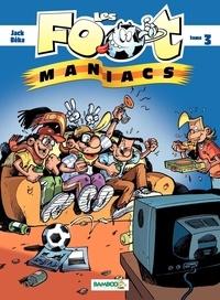BeKa et  Jack - Les Footmaniacs Tome 3 : .