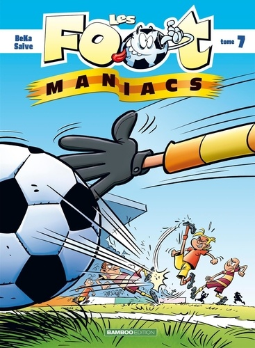 Les Footmaniacs Tome 7
