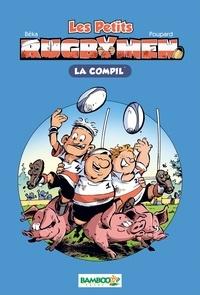 BeKa et  Poupard - Les Petits Rugbymen  : La compil'.