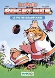 BeKa et Caroline Roque - Les Petits Rugbymen Tome 1 : Le Pic du grand maul.