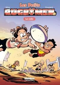 BeKa et  Poupard - Les Petits Rugbymen Tome 5 : La colo.