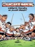 BeKa et  Poupard - Les Rugbymen Tome 4 : Dimanche prochain, on jouera samedi !.