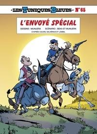 BeKa et Luis Munuera Jose - Les Tuniques Bleues - tome 65 - L'envoyé spécial.