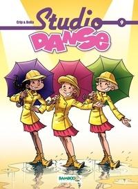 BeKa et  Crip - Studio Danse Tome 9 : .