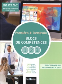 Bekta Azeb et Monia Baghat - Métiers du commerce et de la vente 1re & Tle Bac Pro MCV - Blocs de compétences 1, 2, 3.