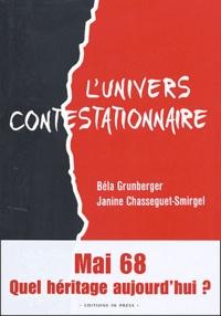 Bela Grumberger et Janine Chasseguet-Smirgel - L'univers contestationnaire.
