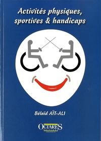 Bélaïd Aït-Ali - Activités physiques, sportives & handicaps.