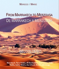 Belcolombo - De Marrakech à Merzouga.