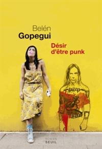Belén Gopegui - Désir d'être punk.