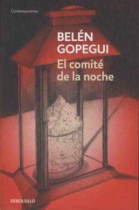 Belén Gopegui - El comité de la noche.