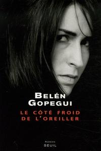 Belén Gopegui - Le côté froid de l'oreiller.