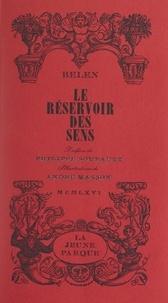 Belen et André Masson - Le réservoir des sens.