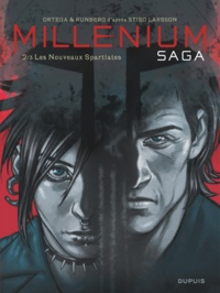 Belen Ortega et Sylvain Runberg - Millenium saga Tome 2 : Les nouveaux spartiates.