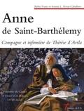 Belén Yuste et Sonnia Rivas-Caballero - Anne de Saint-Barthélemy - Compagne et infirmière de Thérèse d'Avila.