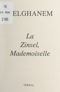 Belghanem - La Zinsel, mademoiselle.