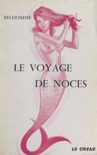 Belhomme - Le voyage de noces.