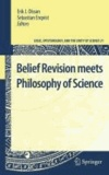 Erik J. Olsson - Belief Revision meets Philosophy of Science.