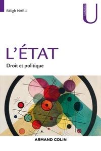 Béligh Nabli - L'Etat - Droit et politique.