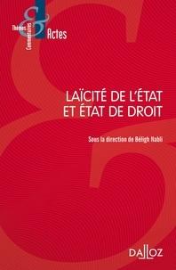Béligh Nabli - Laïcité de l'Etat et Etat de droit.