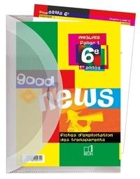 Anglais 6e Good News- Fiches d'exploitation des transparents -  Belin   Showmesound.org