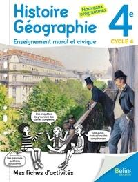 Belin éducation - Histoire-géographie Enseignement moral et civique 4e cycle 4 - Mes fiches d'activités.