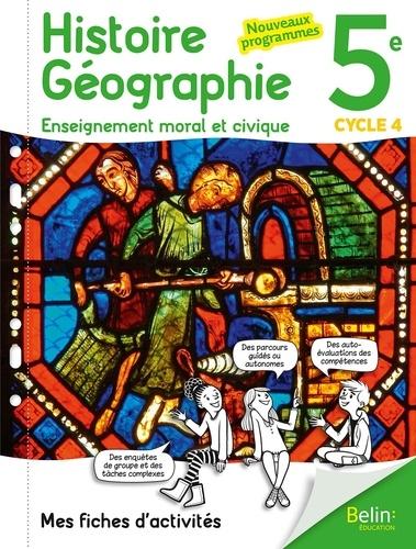 Histoire Geographie Enseignement Moral Et Civique 5e Cycle 4 Mes Fiches D Actiites Grand Format