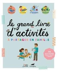 Belin Jeunesse et  La Petite Fabrique - Le grand livre d'activités à partager en famille.