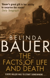 Belinda Bauer - The Facts of Life and Death.