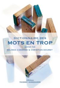 Belinda Cannone - Dictionnaire des mots en trop.