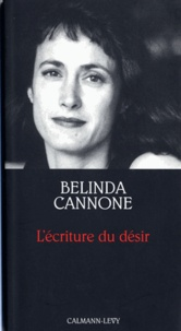 Belinda Cannone - L'Ecriture du désir - Prix de l'Essai de l'Académie Française.