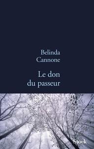 Belinda Cannone - Le don du passeur.