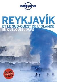 Belinda Dixon et Alexis Averbuck - Reykjavik et le sud-ouest de l'Islande en quelques jours. 1 Plan détachable