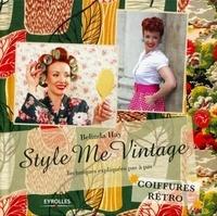 Feriasdhiver.fr Style Me Vintage - Coiffures rétro, Techniques expliquées pas à pas Image