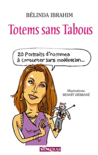 Bélinda Ibrahim - Totems sans tabous.