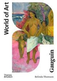 Belinda Thomson - Gauguin.