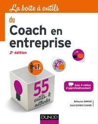 Belkacem Ammiar et Omid Kohneh-Chahri - La boîte à outils du coach en entreprise.