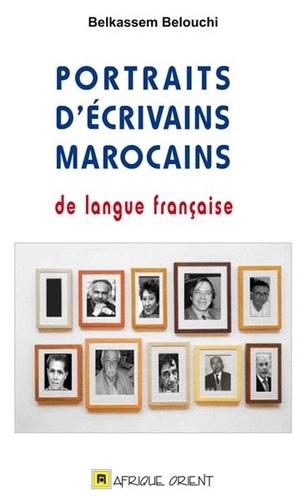 Belkassem Belouchi - Portraits d'écrivains marocains de langue française.