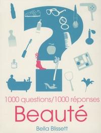 Bella Blissett - Beauté - 1000 questions / 1000 réponses.
