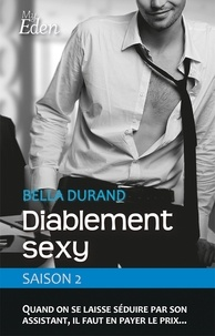 Bella Durand - Diablement sexy - T2.
