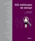 Bella Martin et Bruce Hanington - 100 méthodes de design.