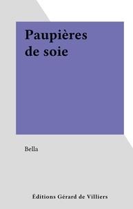 Bella - Paupières de soie.